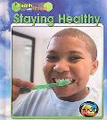 Staying Healthy (Heinemann First Library)