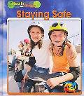 Staying Safe (Heinemann First Library)