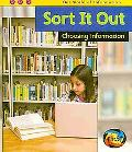 Sort It Out: Choosing Information (Heinemann First Library)