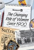 The Changing Role of Women Since 1900 (Research It!)