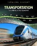 Transportation : From Walking to High Speed Rail