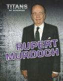 Rupert Murdoch (Titans of Business)