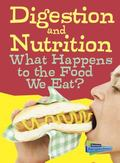 Digestion and Nutrition: What Happens to the Food We Eat? (Show Me Science)