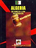 Algeria Business Law Handbook (World Strategic and Business Information Library)