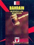 Bahrain Business Law Handbook (World Business Information Catalog)