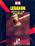 Lebanon Business Law Handbook (World Business Information Catalog)