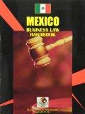 Mexico Business Law Handbook (World Strategic and Business Information Library)