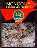 Mongolia Business Law Handbook (World Business Information Catalog)