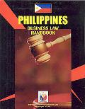 Philippines Business Law Handbook (World Business Information Catalog)