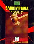 Saudi Arabia Business Law Handbook (World Business Information Catalog)