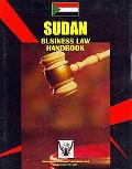 Sudan Business Law Handbook (World Strategic and Business Information Library)