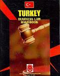 Turkey Business Law Handbook (World Strategic and Business Information Library)