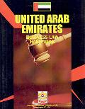 United Arab Emirates Business Law Handbook (World Strategic and Business Information Library)