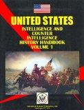 US Intelligence and Counterintelligence History Handbook Vol.1 American Revolution, Civil Wa...