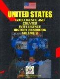 US Intelligence and Counterintelligence History Handbook Vol.2 World War 2 (World Strategic ...