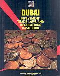 Dubai Investment and Trade Laws and Regulations Handbook (World Law Business Library)