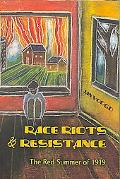 Race Riots and Resistance: The Red Summer of 1919