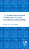 Aesthetic Hermeneutics of Hans-Georg Gadamer and Hans Urs Von Balthasar