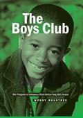 Boys Club : Male Protagonists in Contemporary African American Young Adult Literature