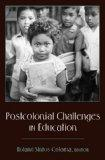 Postcolonial Challenges in Education (Counterpoints, Studies