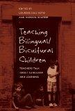 Teaching Bilingual/Bicultural Children: Teachers Talk about Language and Learning (Counterpo...