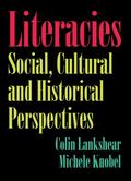 Literacies: Social, Cultural, and Historical Perspectives