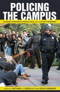 Policing the Campus : U. S. Higher Education and the Culture of Terror