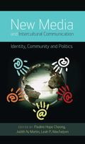 New Media and Intercultural Communication : Identity, Community, and Politics