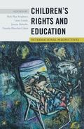 Children's Rights and Education : International Perspectives