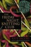 The Friday Night Knitting Club (Friday Night Knitting Club Novels)