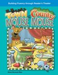 The Town Mouse and the Country Mouse: Fables (Building Fluency Through Reader's Theater)