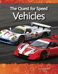 How Things Work the Quest for Speed: Vehicles: Forces and Motion