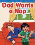 Dad Wants a Nap : Short Vowel Storybooks