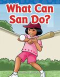 What Can San Do? : Short Vowel Storybooks