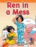 Ren in a Mess : Short Vowel Storybooks