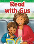 Read with Gus! : Short Vowel Storybooks