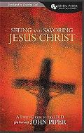 Seeing and Savoring Jesus Christ Study Guide