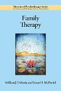 Family Therapy (Theories of Psychotherapy)
