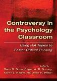 Controversy in the Psychology Classroom: Using Hot Topics to Foster Critical Thinking