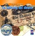 La historia del dinero / The History of Money (El Dinero Y Los Bancos / Money and Banks) (Sp...