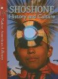 Shoshone History and Culture (Native American Library)