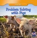 Problem Solving With Pigs (Animal Math)