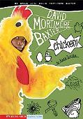 Chicken!: Be Brave with David Mortimore Baxter