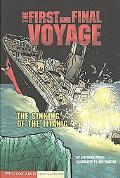 The First and Final Voyage