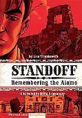Standoff: Remembering the Alamo