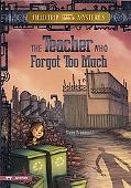 The Teacher Who Forgot Too Much (Field Trip Mysteries)