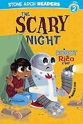 The Scary Night: A Robot and Rico Story