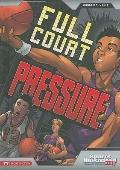 Full Court Pressure (Sports Illustrated Kids Graphic Novels)