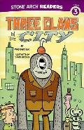 Three Claws in the City (Stone Arch Readers, Level 3)