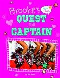 Brooke's Quest for Captain; #2 (Cheer!)